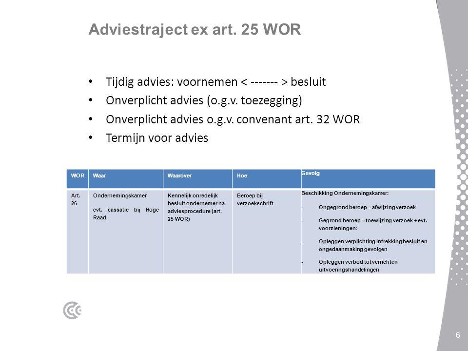 Adviestraject ex art. 25 WOR