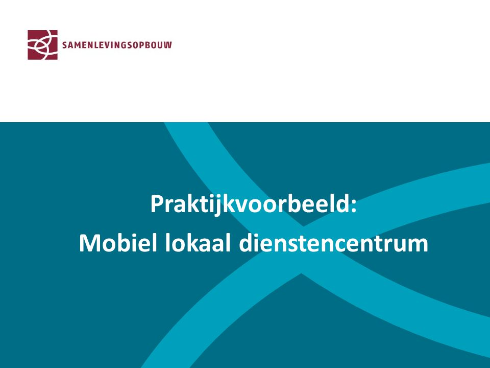 Mobiel lokaal dienstencentrum