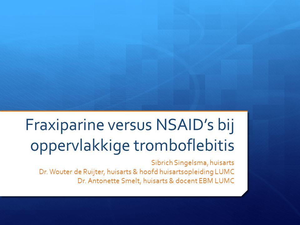 Fraxiparine versus NSAID's bij oppervlakkige tromboflebitis