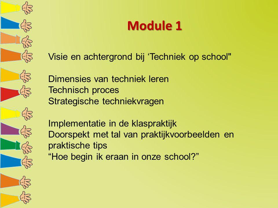Module 1 Visie en achtergrond bij 'Techniek op school