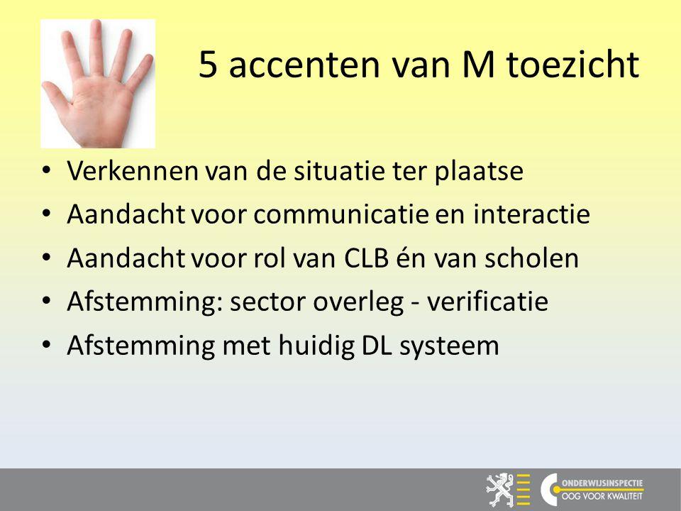 5 accenten van M toezicht