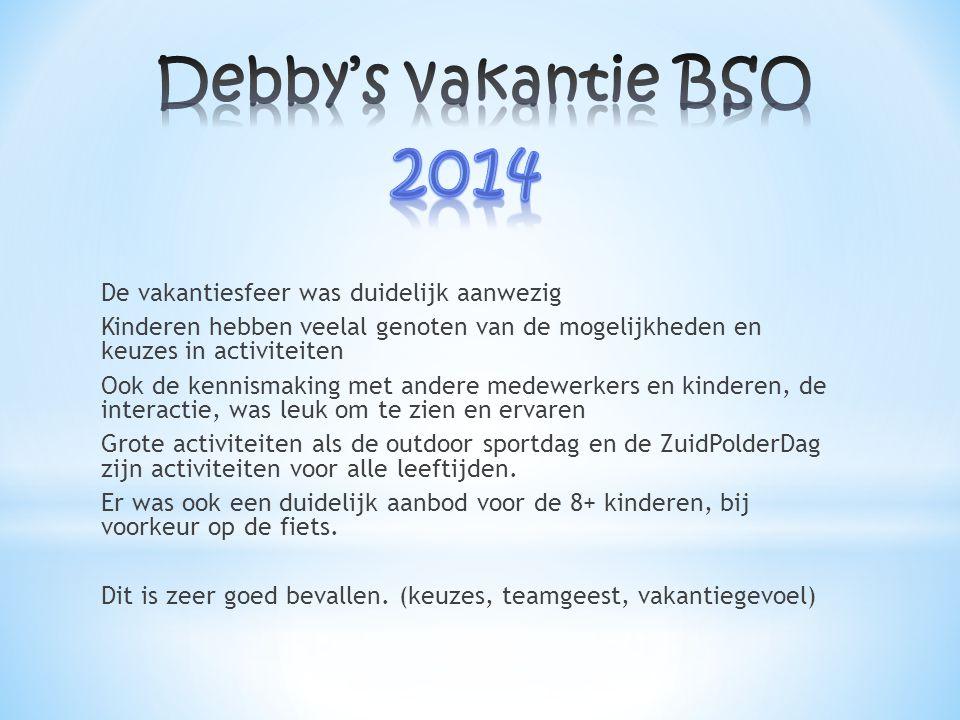 Debby's vakantie BSO 2014.