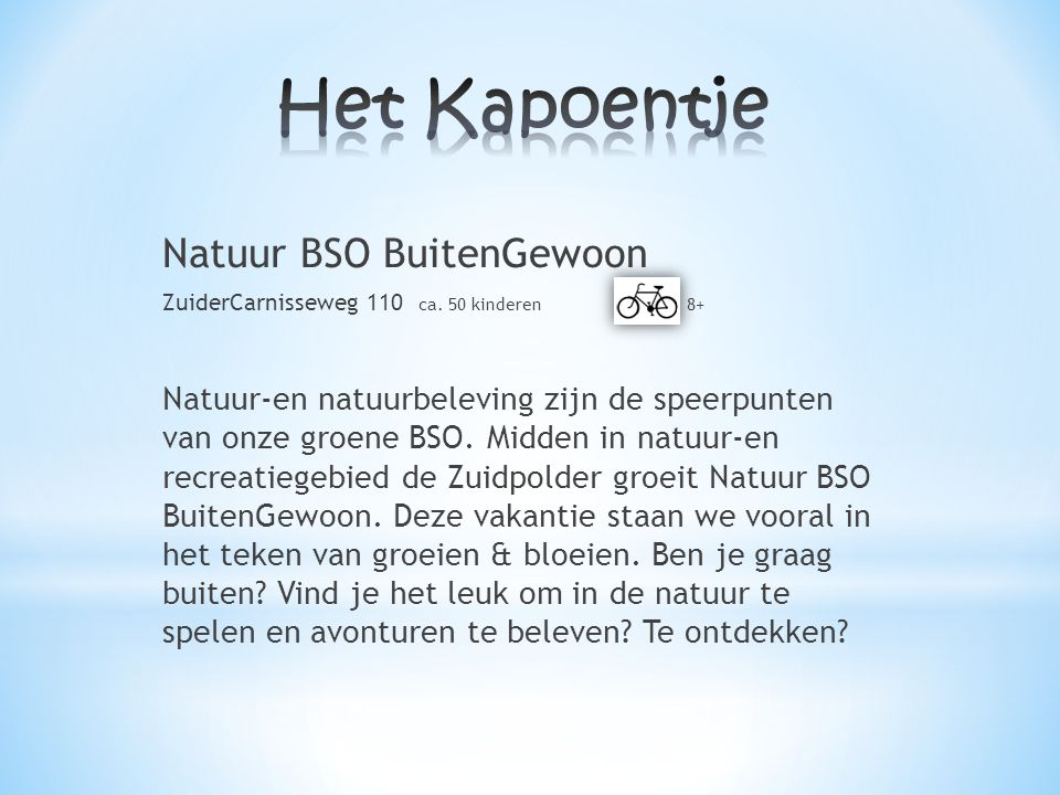 Het Kapoentje Natuur BSO BuitenGewoon