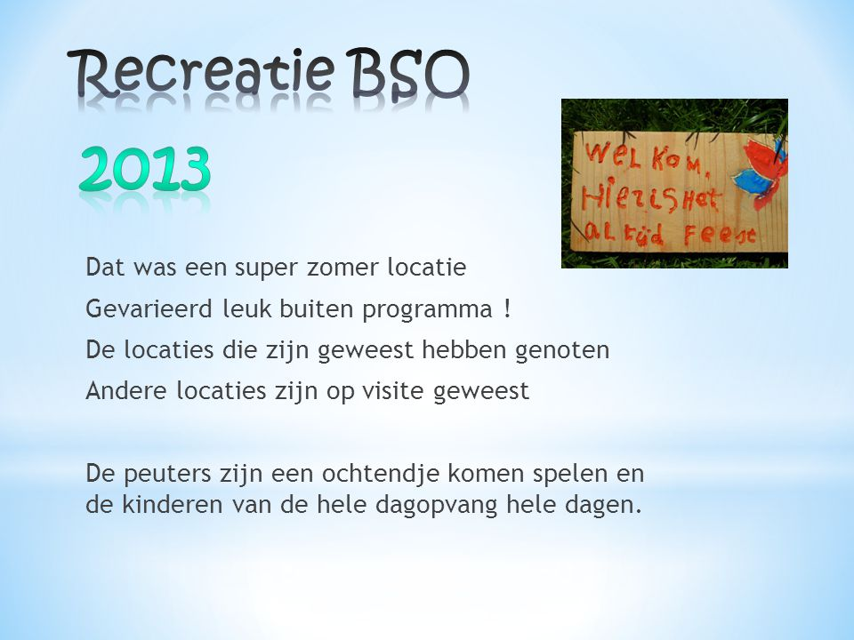 Recreatie BSO 2013.