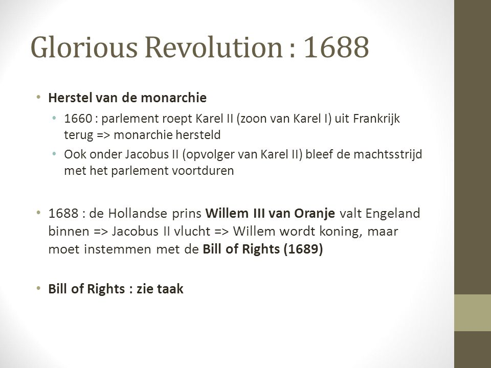 Glorious Revolution : 1688 Herstel van de monarchie