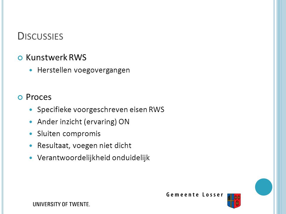 Discussies Kunstwerk RWS Proces Herstellen voegovergangen