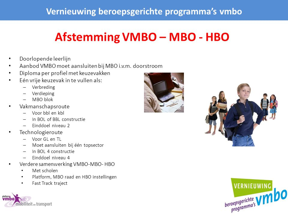 Afstemming VMBO – MBO - HBO