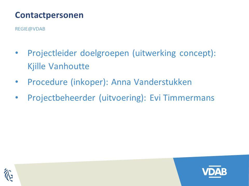 Projectleider doelgroepen (uitwerking concept): Kjille Vanhoutte