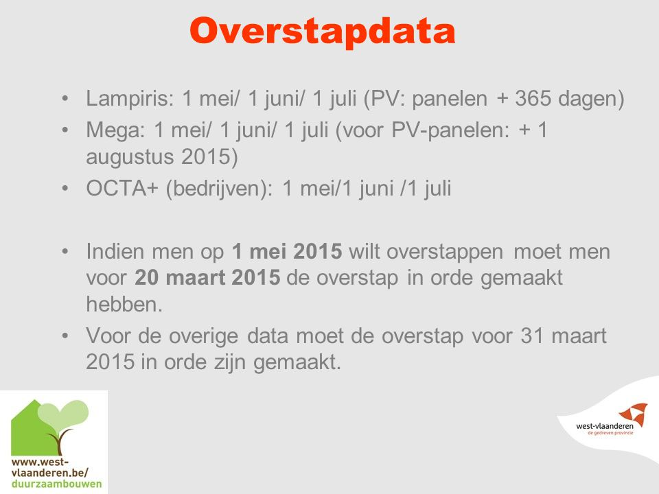 Overstapdata Lampiris: 1 mei/ 1 juni/ 1 juli (PV: panelen + 365 dagen)