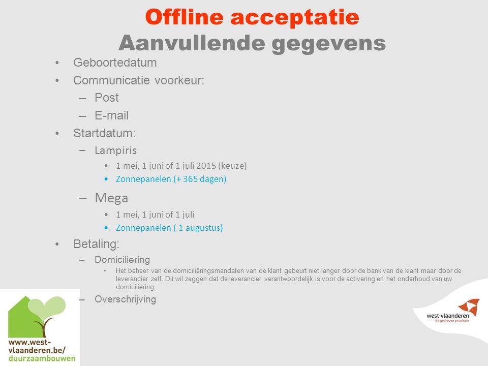 Offline acceptatie Aanvullende gegevens