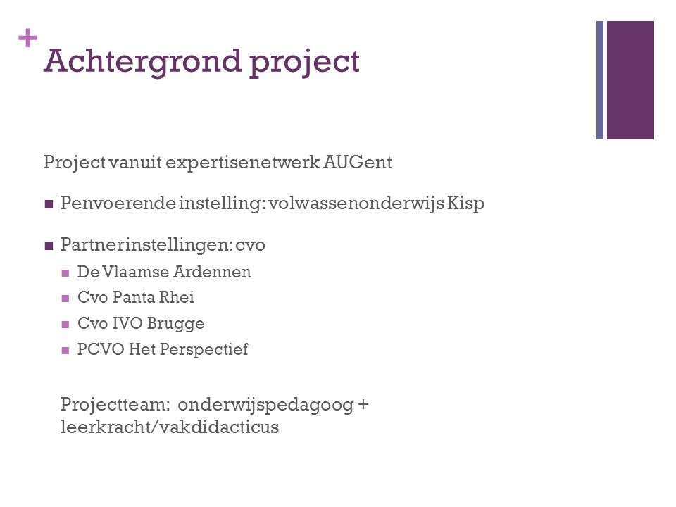 Achtergrond project Project vanuit expertisenetwerk AUGent