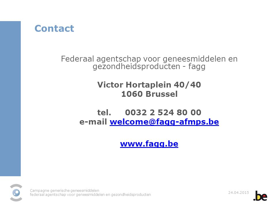 e-mail welcome@fagg-afmps.be