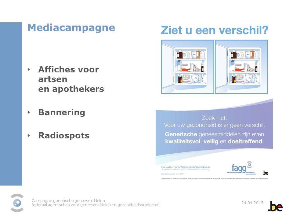 Mediacampagne Affiches voor artsen en apothekers Bannering Radiospots