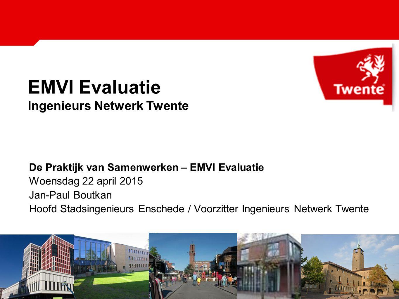 EMVI Evaluatie Ingenieurs Netwerk Twente