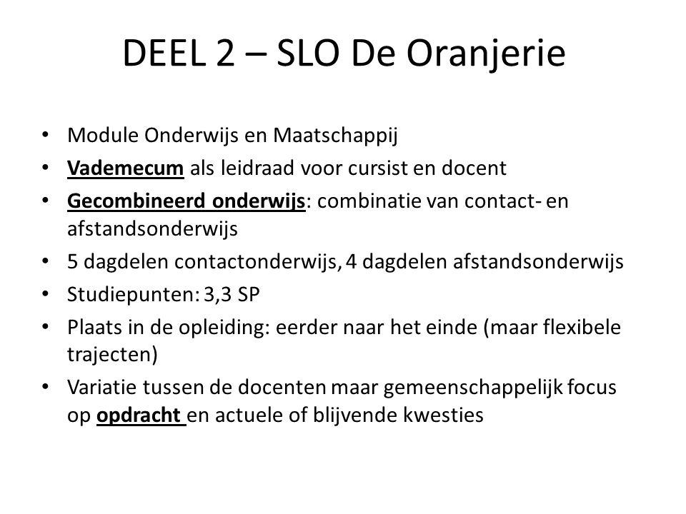DEEL 2 – SLO De Oranjerie Module Onderwijs en Maatschappij