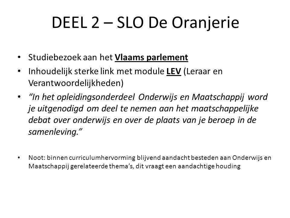 DEEL 2 – SLO De Oranjerie Studiebezoek aan het Vlaams parlement