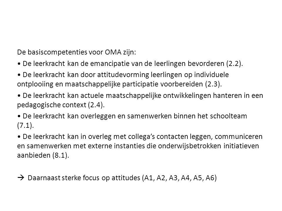 De basiscompetenties voor OMA zijn: