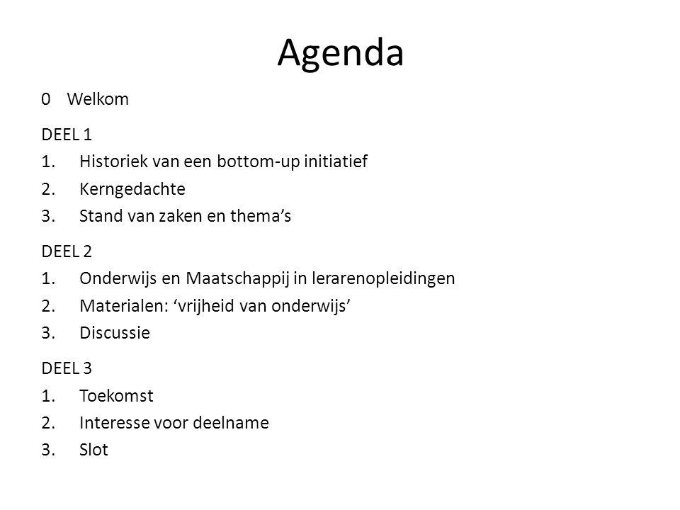 Agenda Welkom DEEL 1 Historiek van een bottom-up initiatief