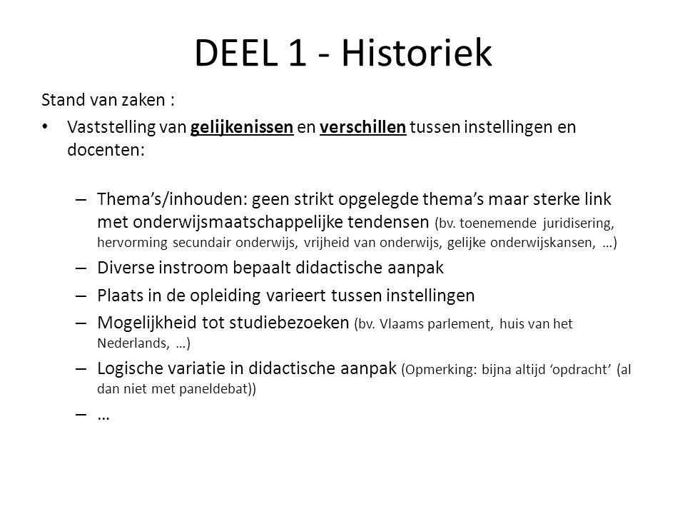 DEEL 1 - Historiek Stand van zaken :