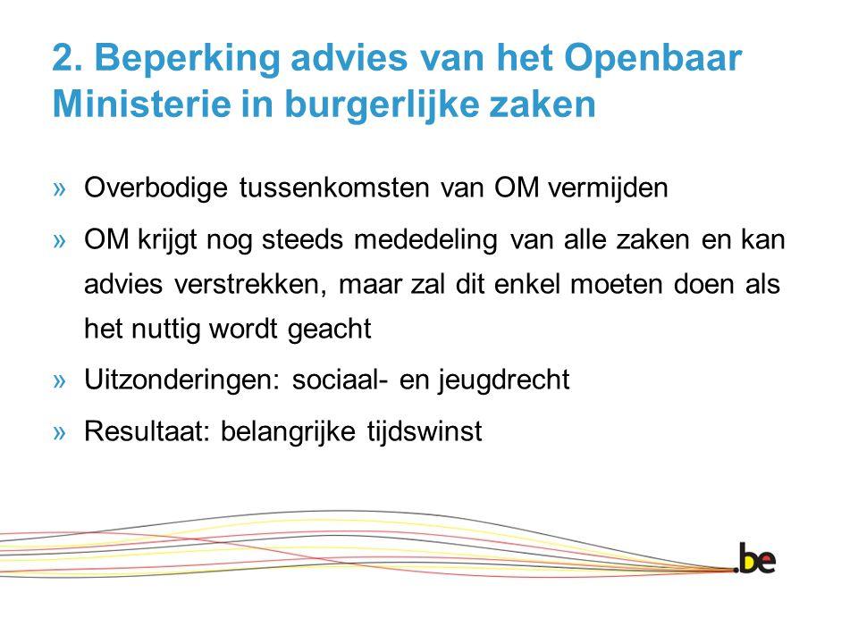 2. Beperking advies van het Openbaar Ministerie in burgerlijke zaken