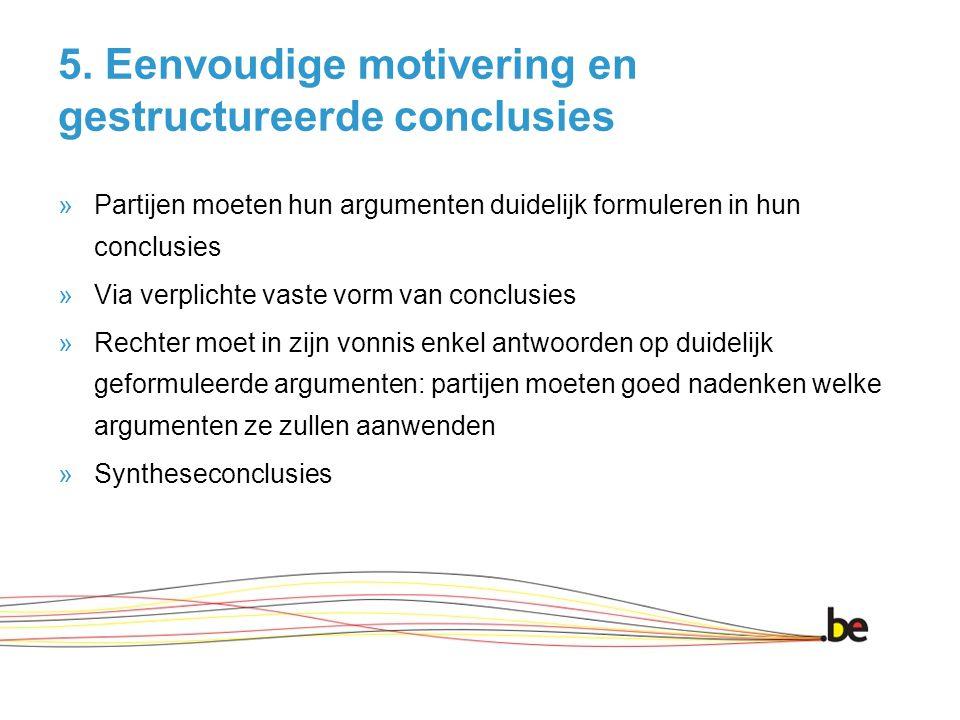 5. Eenvoudige motivering en gestructureerde conclusies