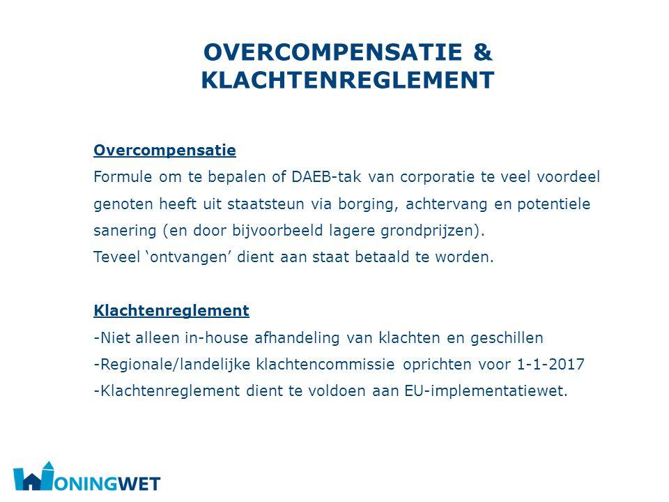 Overcompensatie & klachtenreglement