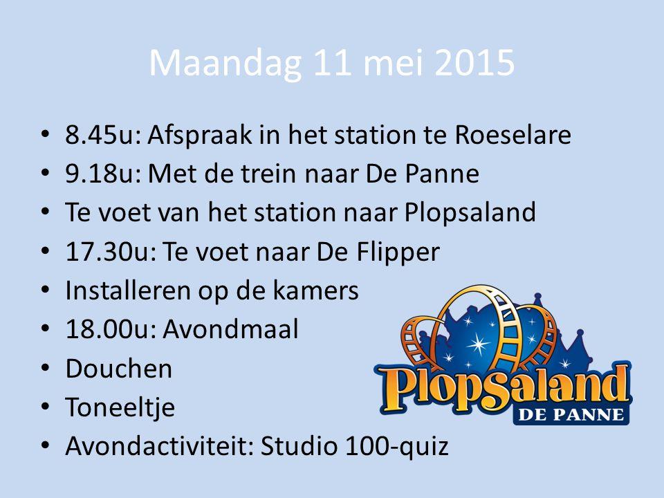 Maandag 11 mei 2015 8.45u: Afspraak in het station te Roeselare