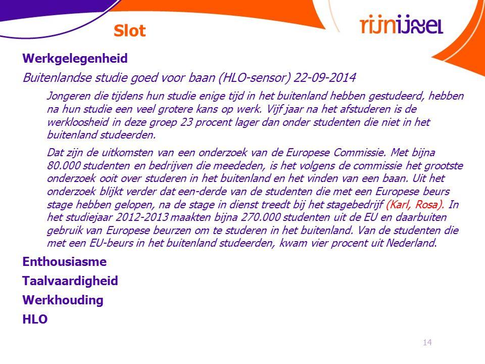 Slot Werkgelegenheid. Buitenlandse studie goed voor baan (HLO-sensor) 22-09-2014.