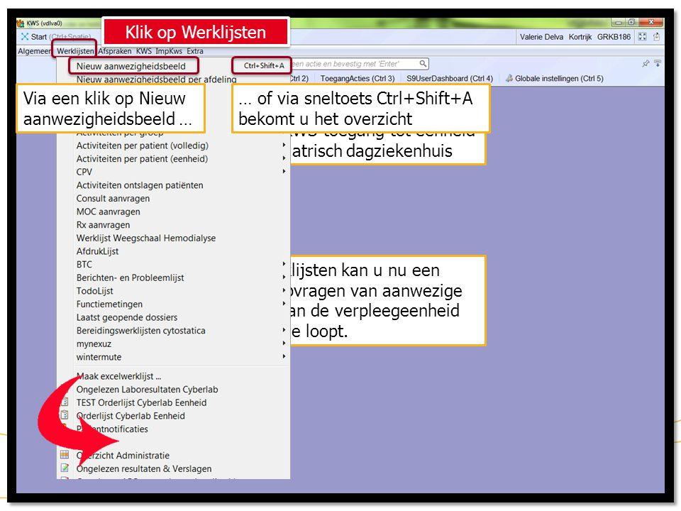 Klik op Werklijsten Via een klik op Nieuw aanwezigheidsbeeld … … of via sneltoets Ctrl+Shift+A. bekomt u het overzicht.