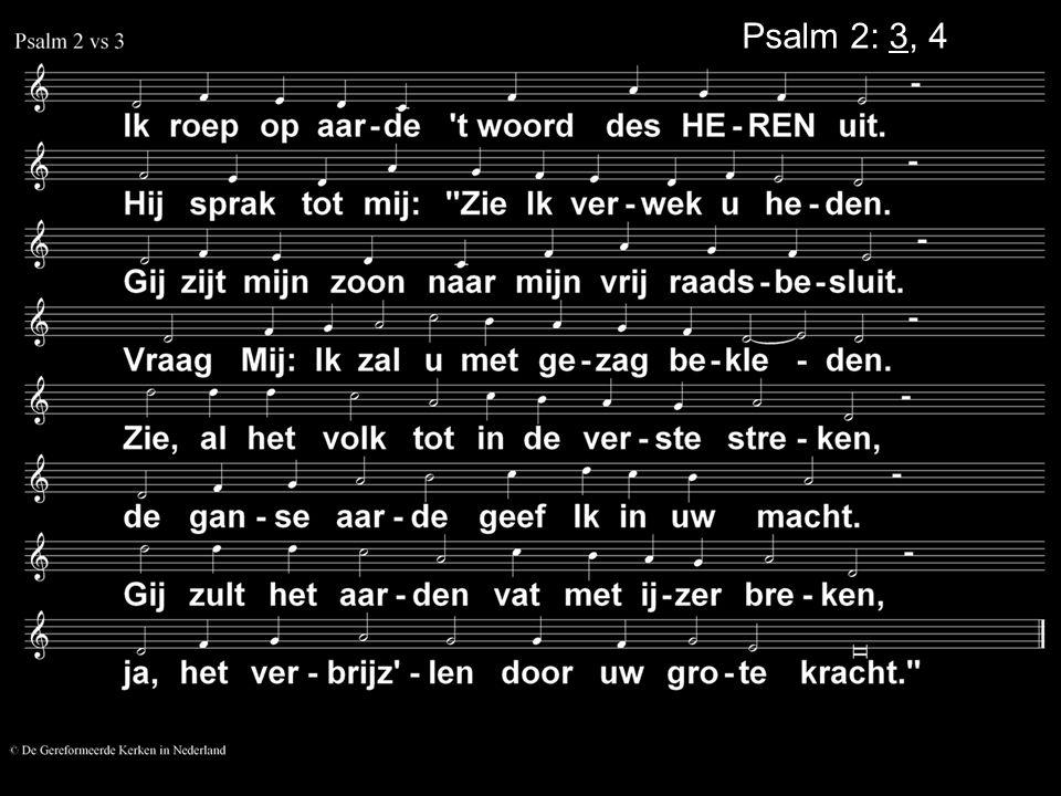 Psalm 2: 3, 4