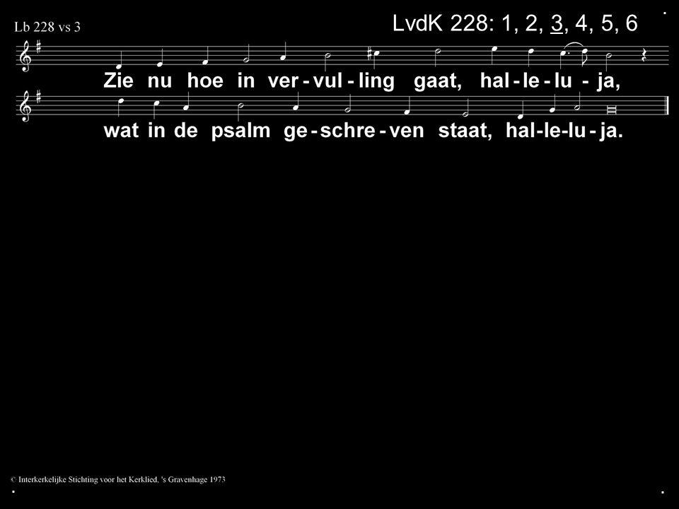. LvdK 228: 1, 2, 3, 4, 5, 6 . .