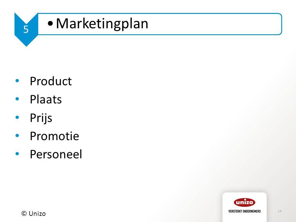 5 Marketingplan Product Plaats Prijs Promotie Personeel © Unizo