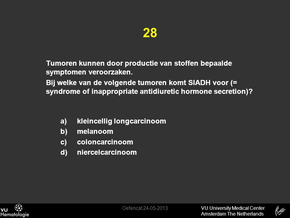 28 Tumoren kunnen door productie van stoffen bepaalde symptomen veroorzaken.
