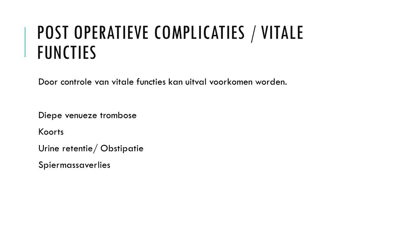 Post operatieve Complicaties / vitale functies