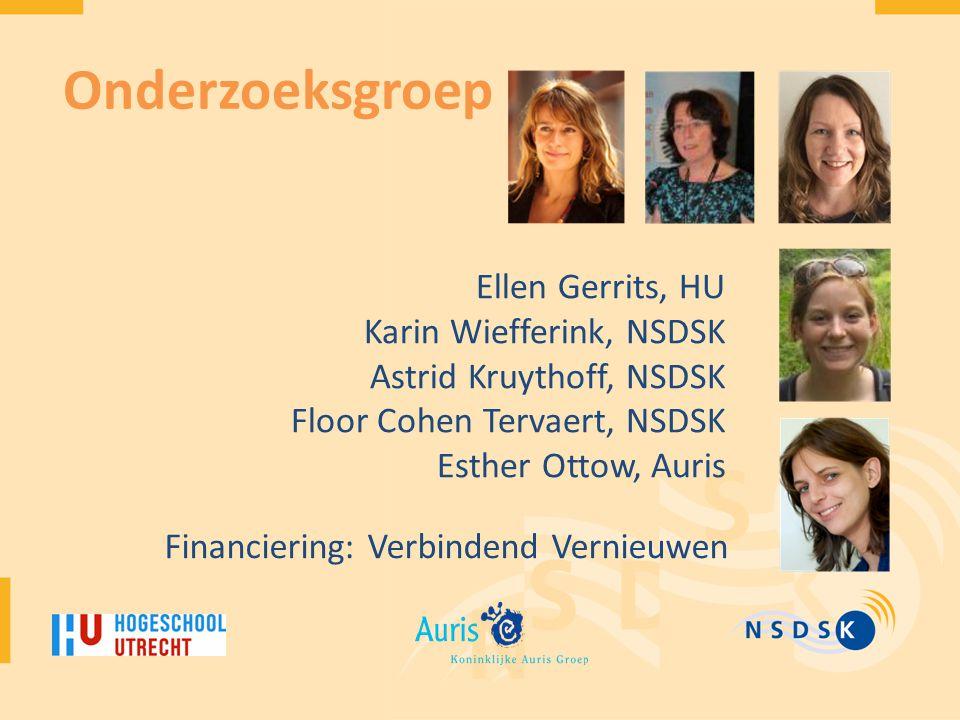 Onderzoeksgroep Ellen Gerrits, HU Karin Wiefferink, NSDSK