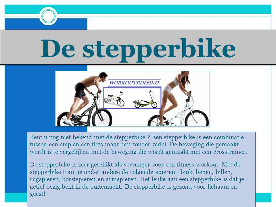 De stepperbike