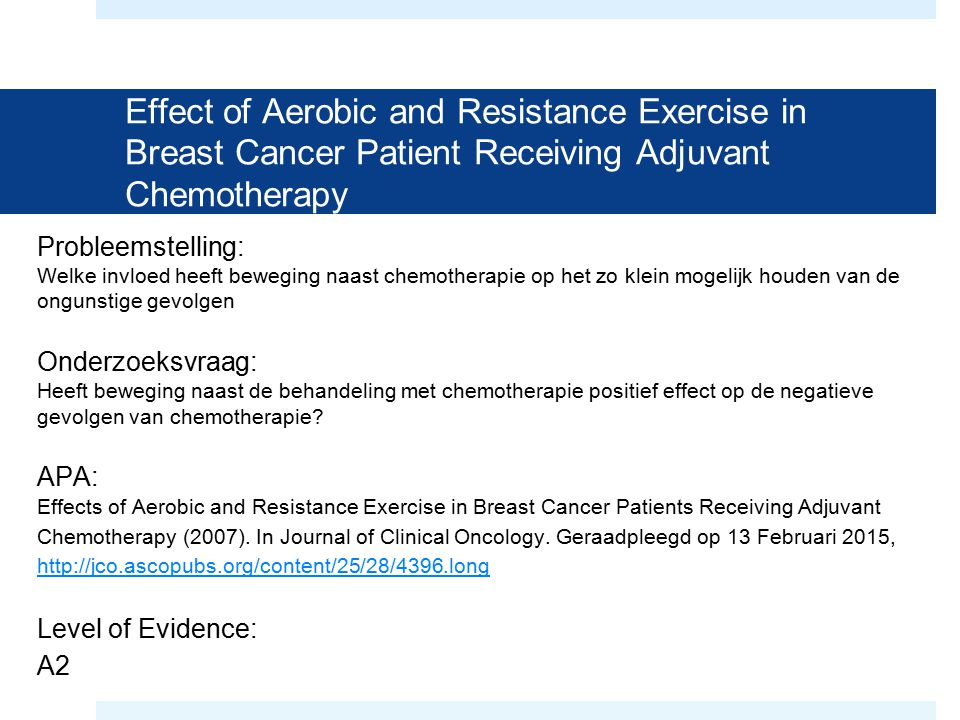Effect of Aerobic and Resistance Exercise in Breast Cancer Patient Receiving Adjuvant Chemotherapy