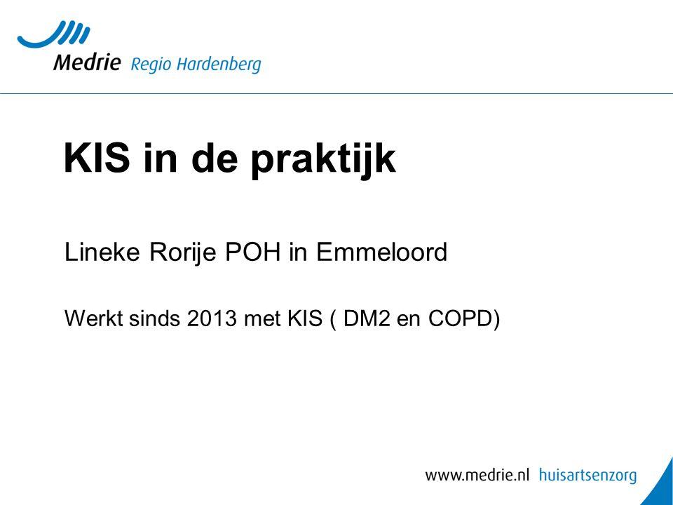 KIS in de praktijk Lineke Rorije POH in Emmeloord