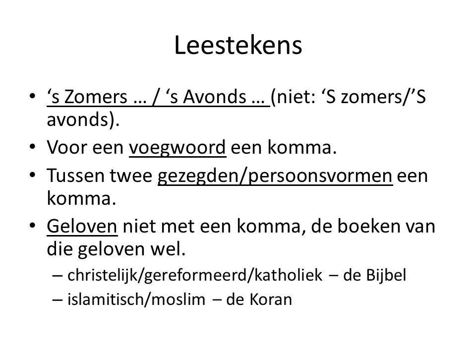 Leestekens 's Zomers … / 's Avonds … (niet: 'S zomers/'S avonds).