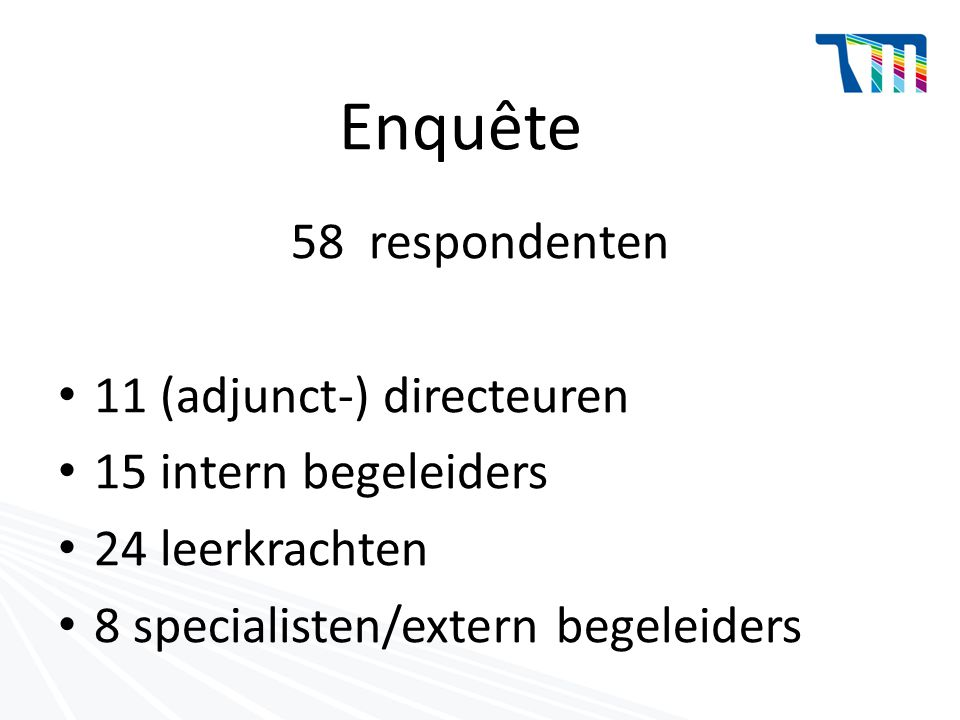 Enquête 58 respondenten 11 (adjunct-) directeuren