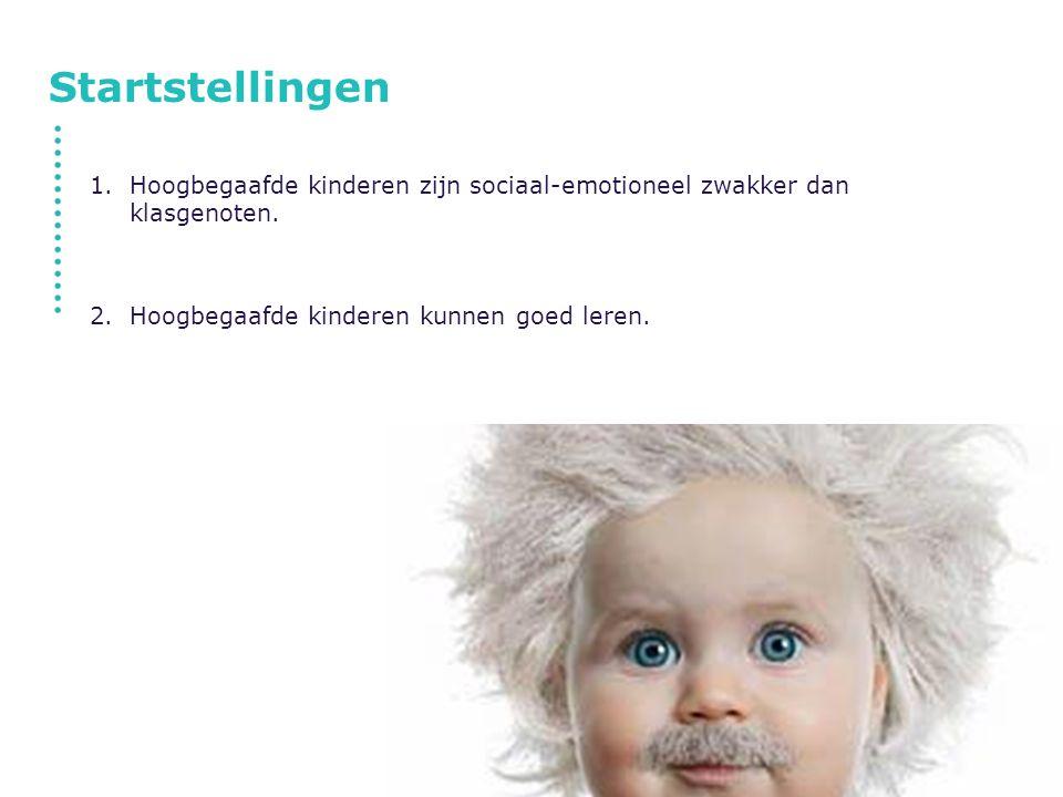 Startstellingen Hoogbegaafde kinderen zijn sociaal-emotioneel zwakker dan klasgenoten.