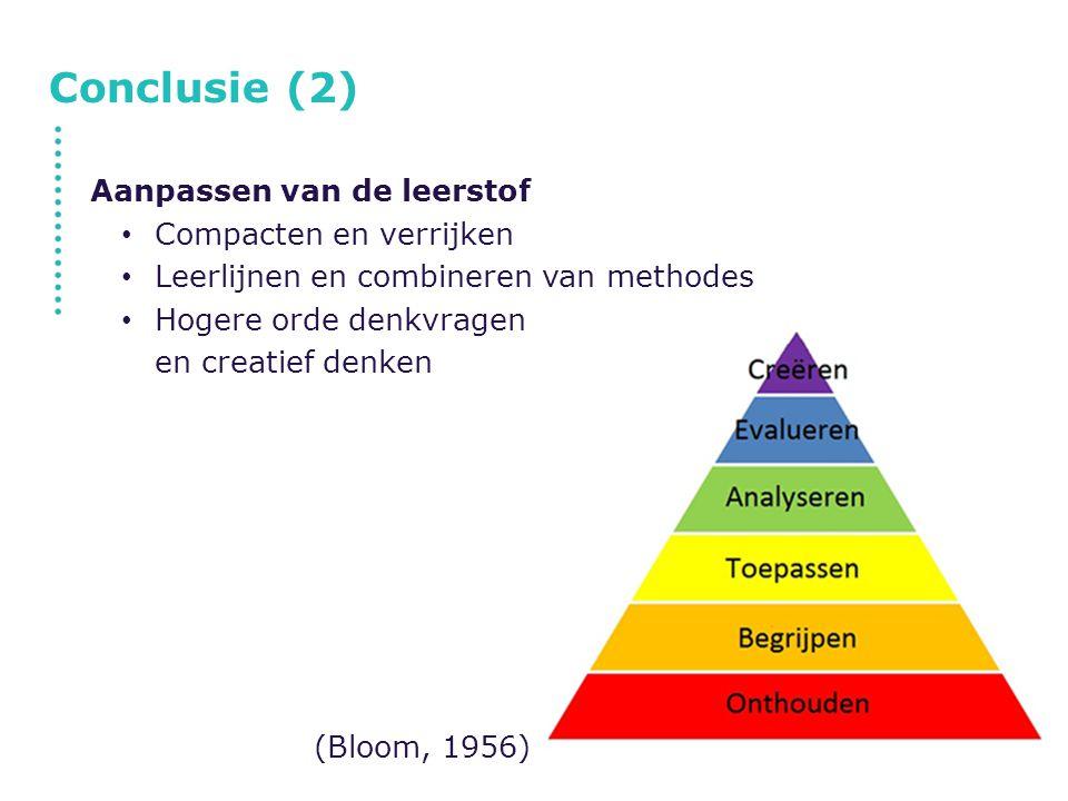 Conclusie (2) Aanpassen van de leerstof Compacten en verrijken