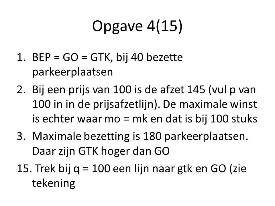 Opgave 4(15) BEP = GO = GTK, bij 40 bezette parkeerplaatsen