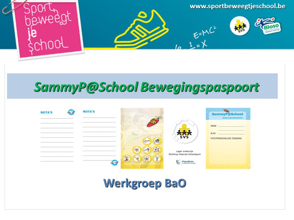SammyP@School Bewegingspaspoort Werkgroep BaO