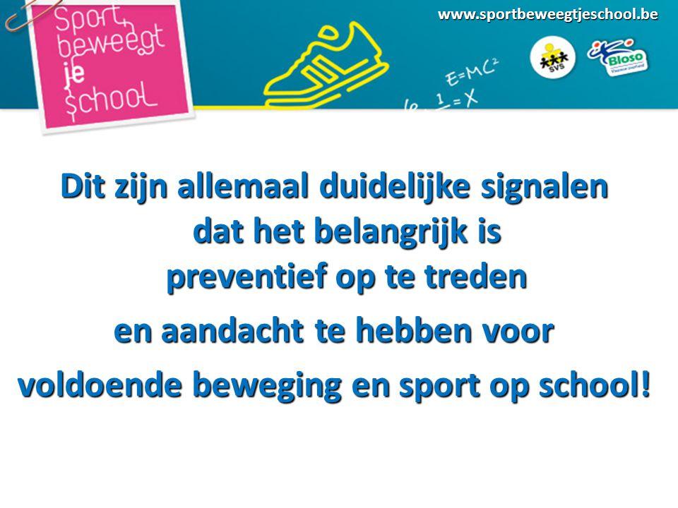en aandacht te hebben voor voldoende beweging en sport op school!