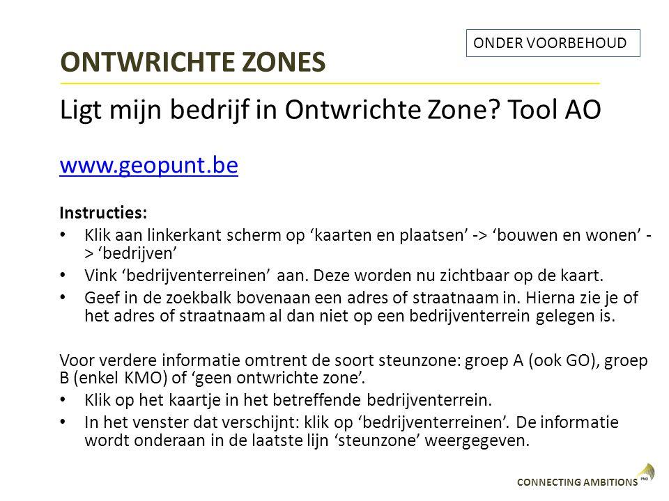 ONTWRICHTE ZONES Ligt mijn bedrijf in Ontwrichte Zone Tool AO