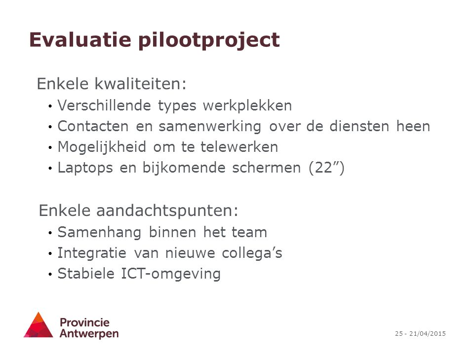 Evaluatie pilootproject