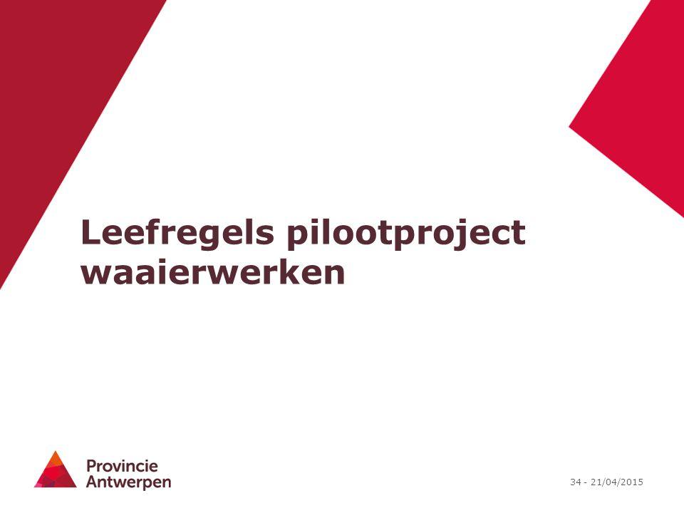 Leefregels pilootproject waaierwerken