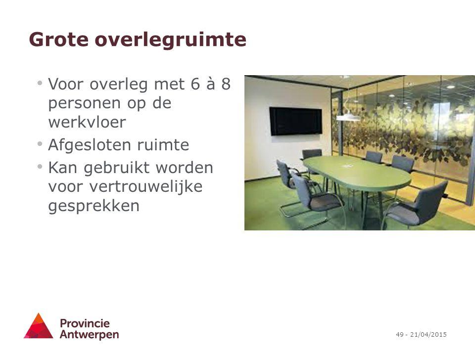 Grote overlegruimte Voor overleg met 6 à 8 personen op de werkvloer