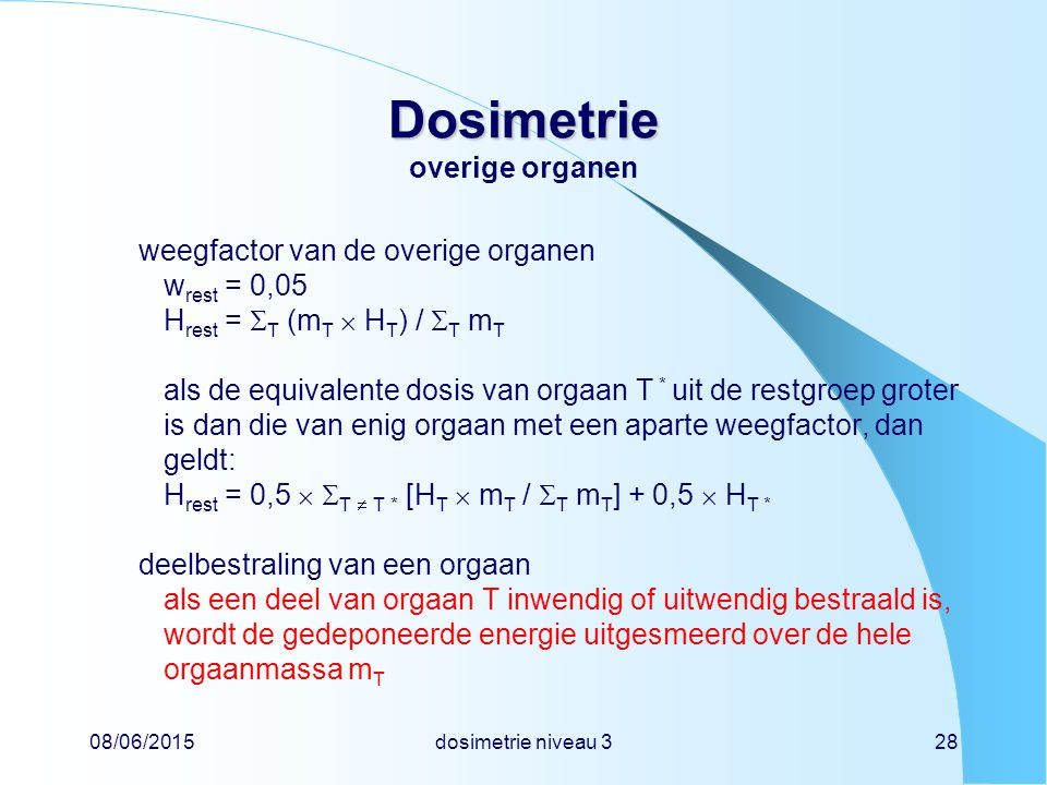 Dosimetrie overige organen